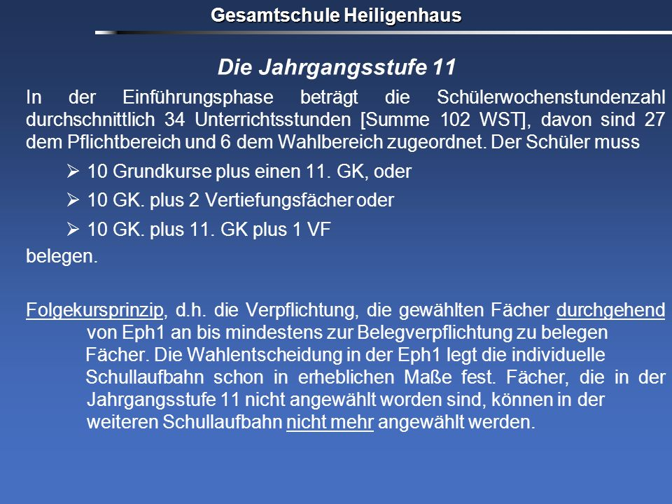 Gesamtschule Heiligenhaus Versetzung in die Qualifikationsphase Eph 2 Eph 1 alle GKe je 3 Woc hen std.* 11GK o.11+VF o.2VF Pflichtbelegung 10 GrundkurseWahlbereich Voraussetzung zum Eintritt in die gymnasiale Oberstufe am Ende von 10: Fachoberschulreife mit Qualifikation (FOR-Q) / Versetzung in die Eph Abitur- prüfung 1.