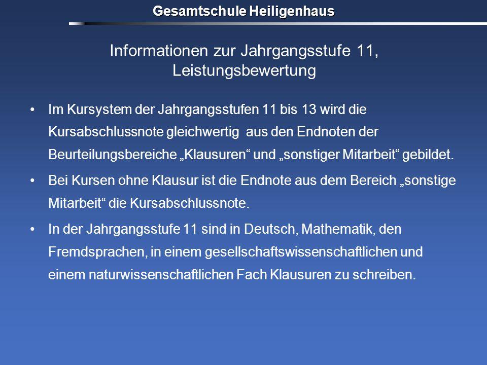 Gesamtschule Heiligenhaus Informationen zur Jahrgangsstufe 11, Leistungsbewertung Im Kursystem der Jahrgangsstufen 11 bis 13 wird die Kursabschlussnot