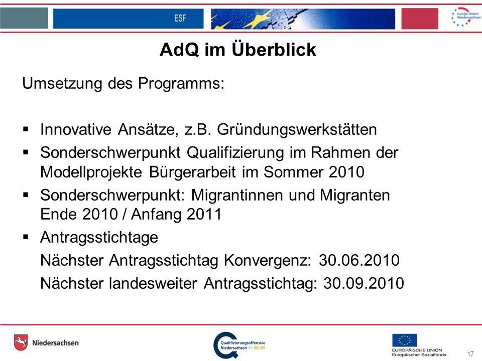17 AdQ im Überblick Umsetzung des Programms: Innovative Ansätze, z.B.