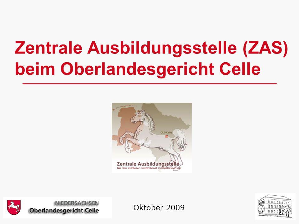Zentrale Ausbildungsstelle (ZAS) beim Oberlandesgericht Celle Oktober 2009