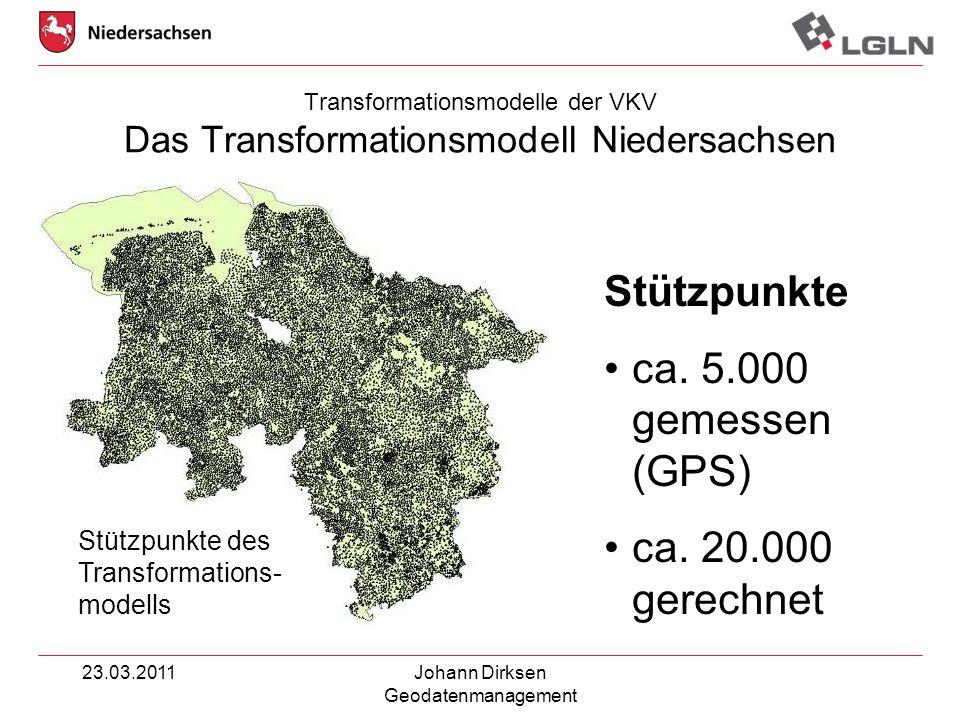 23.03.2011Johann Dirksen Geodatenmanagement Stützpunkte ca. 5.000 gemessen (GPS) ca. 20.000 gerechnet Stützpunkte des Transformations- modells Transfo