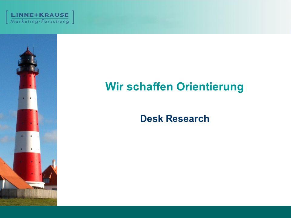 Wir schaffen Orientierung Desk Research