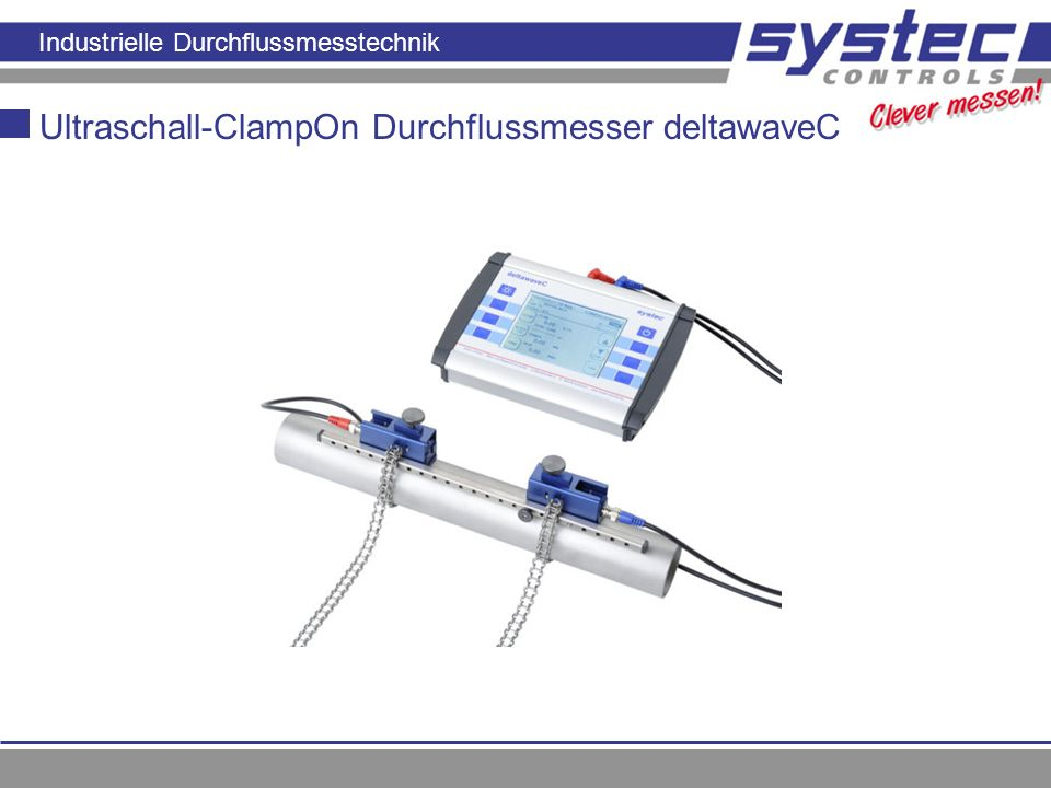 Industrielle Durchflussmesstechnik Ultraschall-ClampOn Durchflussmesser deltawaveC