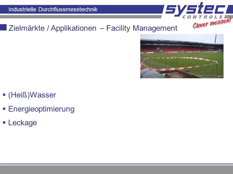Industrielle Durchflussmesstechnik Zielmärkte / Applikationen – Facility Management (Heiß)Wasser Energieoptimierung Leckage