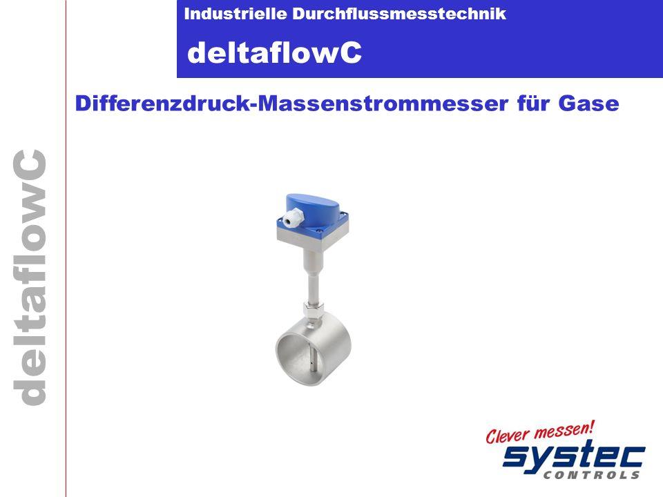 Industrielle Durchflussmesstechnik deltaflowC Differenzdruck-Massenstrommesser für Gase