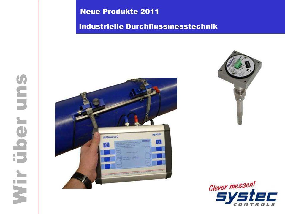 Industrielle Durchflussmesstechnik Wir über uns Neue Produkte 2011