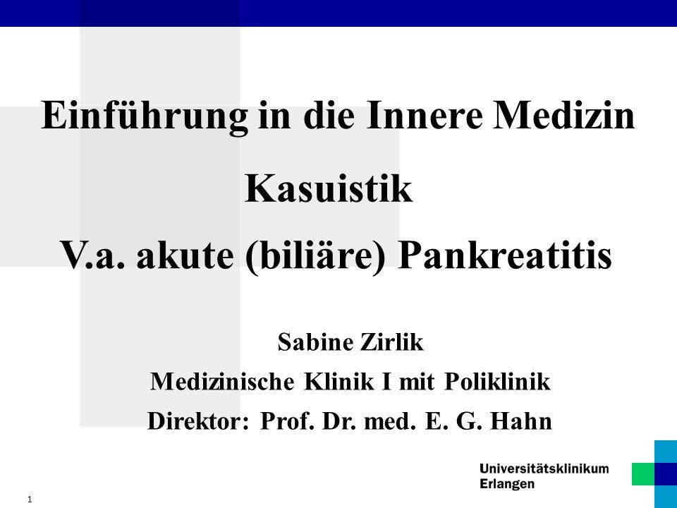 2 Einführung in die Innere Medizin Patient: Schulze, M. Alter: 44 Stat. Aufnahme: 08.05.04