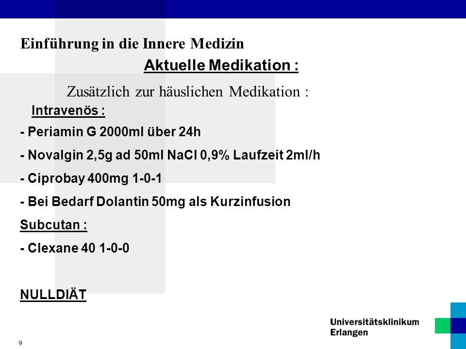 10 Einführung in die Innere Medizin Diagnosen: 1.V.a.