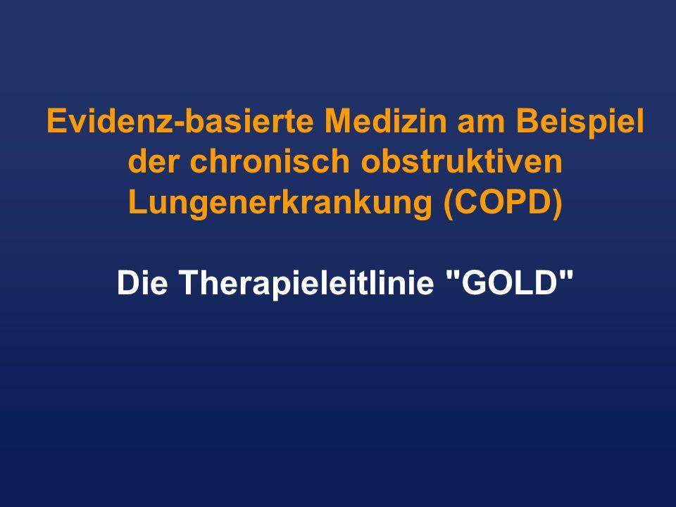 Evidenz-basierte Medizin am Beispiel der chronisch obstruktiven Lungenerkrankung (COPD) Die Therapieleitlinie