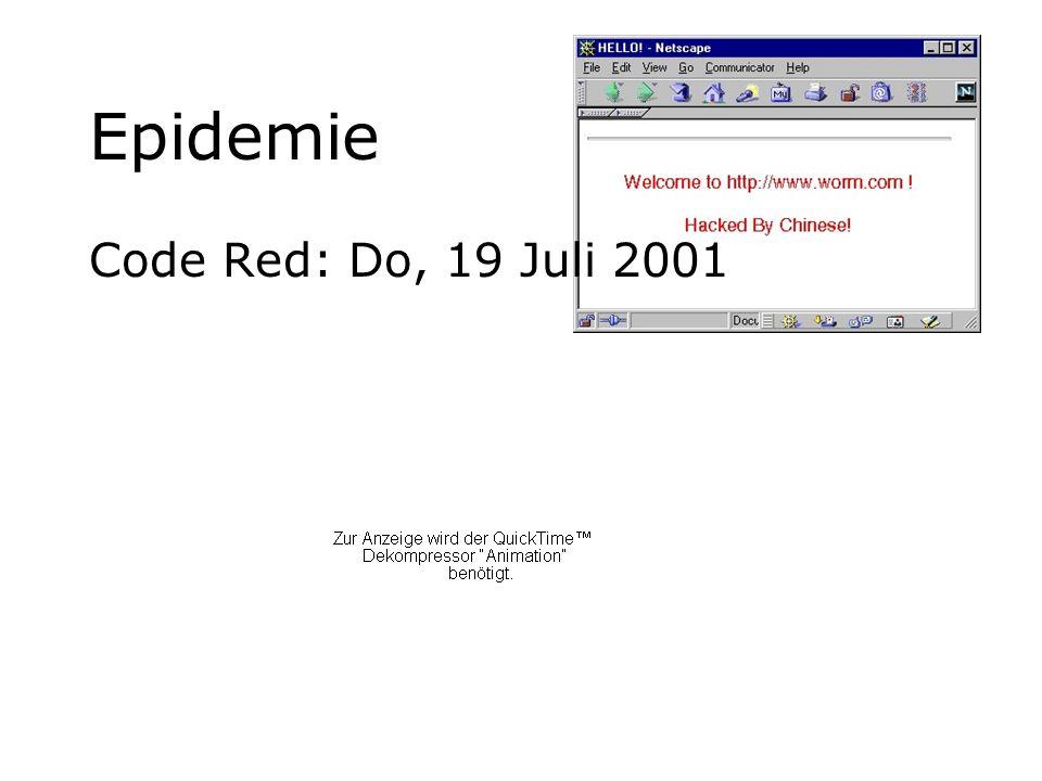 Epidemie Code Red: Do, 19 Juli 2001