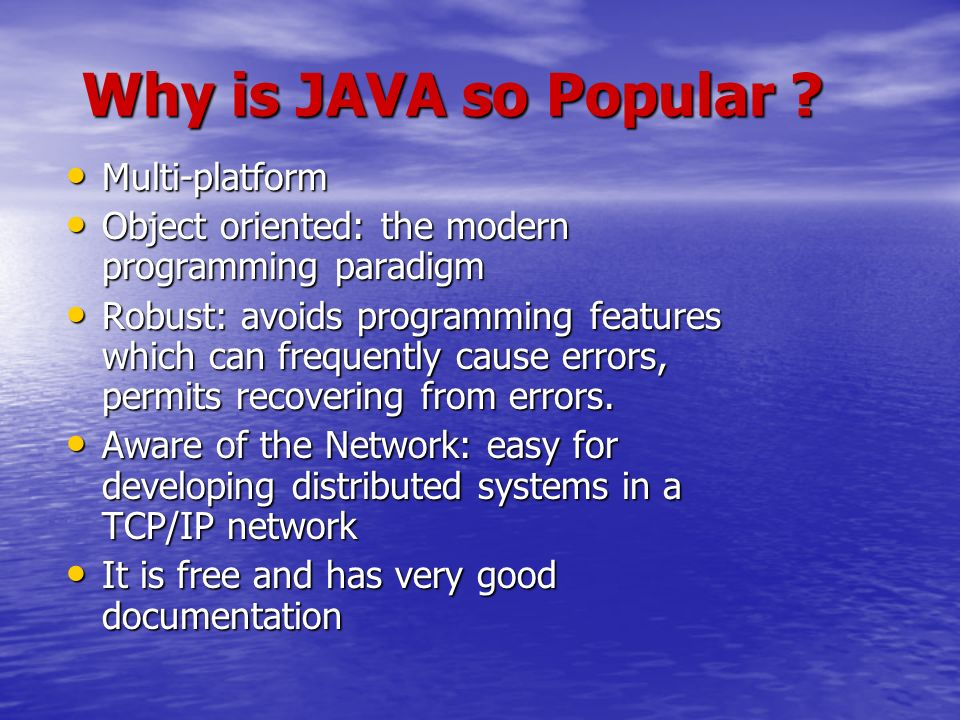 Why is JAVA so Popular .