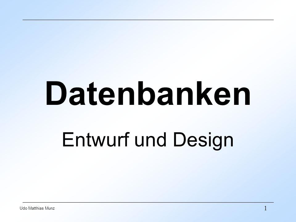 12 Udo Matthias Munz Beziehungstyp - konkrete Beziehung Zwischen den Entitätstypen Firma und AZUBI besteht ein Beziehungstyp ist beschäftigt bei.