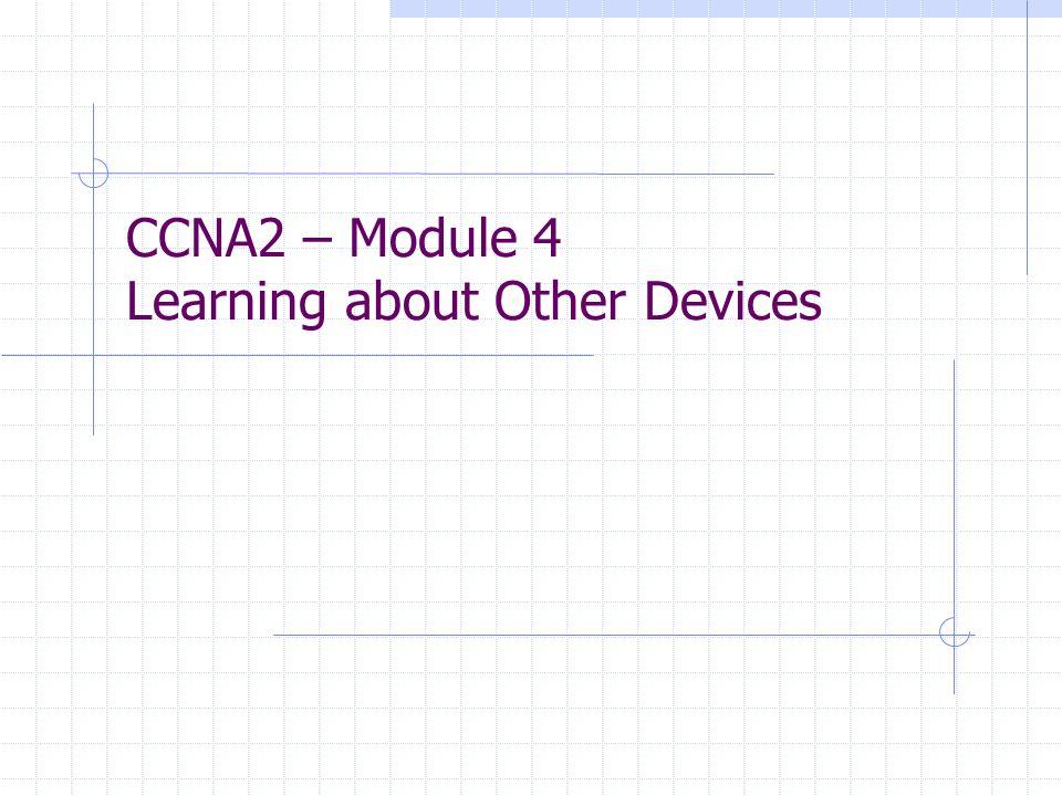 Cisco Discovery Protocol (CDP) Proprietäres Layer-2-Protokoll von Cisco das unabhängig vom verwendeten Medium und sonstigen Protokollen arbeitet.