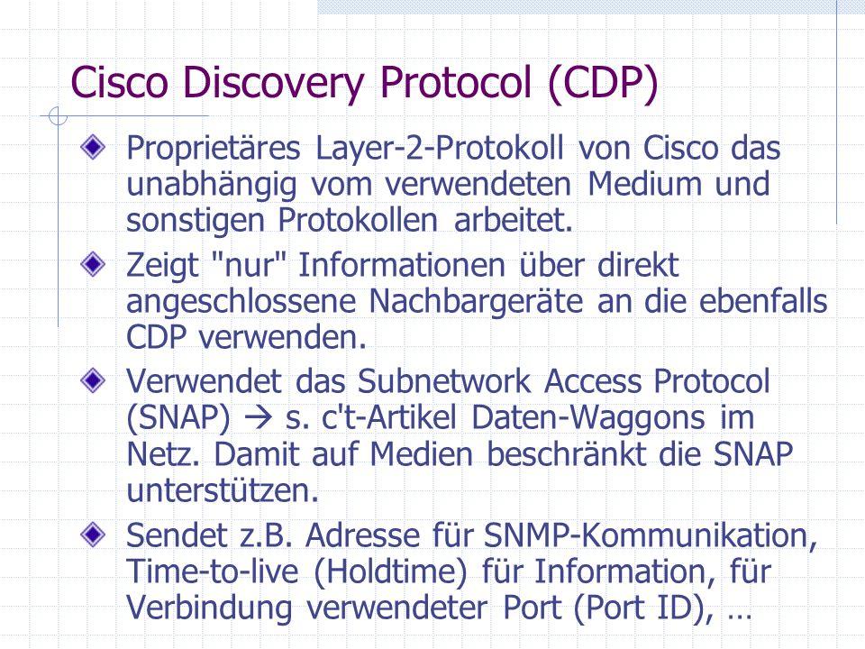 CDP Advertisement mit Type-Length-Value s (TLVs) SNAP-Header CDP PDU-Header 1.
