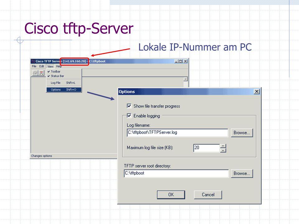 Cisco tftp-Server Lokale IP-Nummer am PC