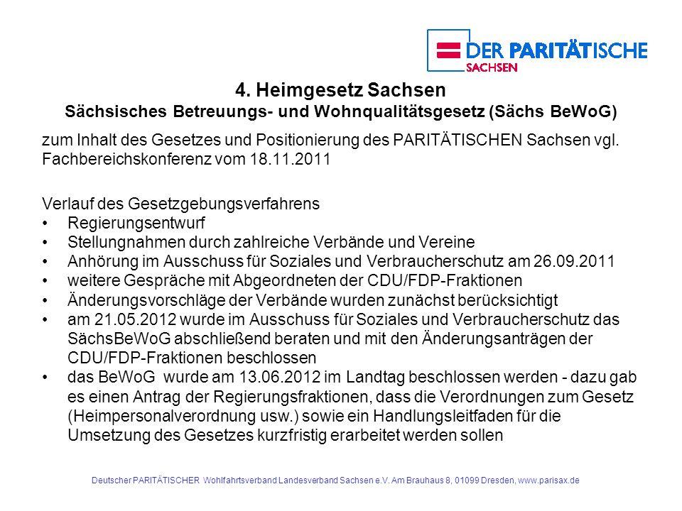 4. Heimgesetz Sachsen Sächsisches Betreuungs- und Wohnqualitätsgesetz (Sächs BeWoG) zum Inhalt des Gesetzes und Positionierung des PARITÄTISCHEN Sachs