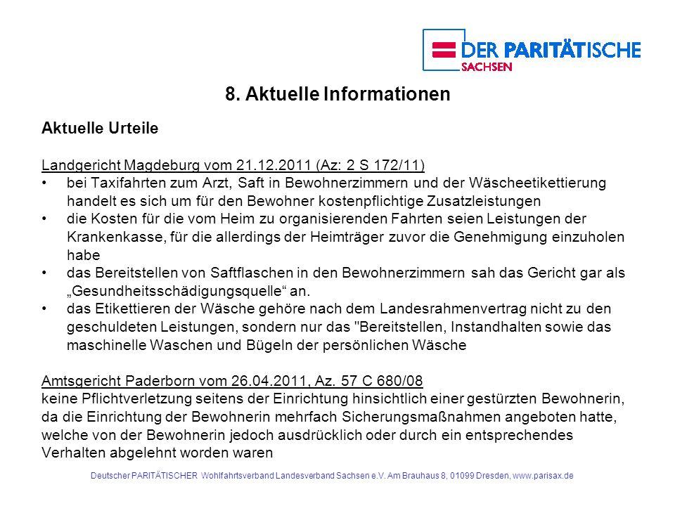 8. Aktuelle Informationen Aktuelle Urteile Landgericht Magdeburg vom 21.12.2011 (Az: 2 S 172/11) bei Taxifahrten zum Arzt, Saft in Bewohnerzimmern und