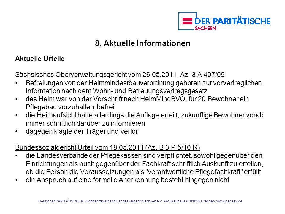 8. Aktuelle Informationen Aktuelle Urteile Sächsisches Oberverwaltungsgericht vom 26.05.2011, Az. 3 A 407/09 Befreiungen von der Heimmindestbauverordn