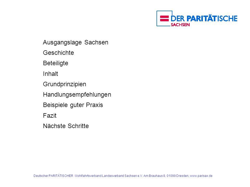 Deutscher PARITÄTISCHER Wohlfahrtsverband Landesverband Sachsen e.V. Am Brauhaus 8, 01099 Dresden, www.parisax.de Ausgangslage Sachsen Geschichte Bete