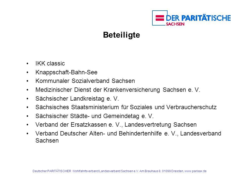 Deutscher PARITÄTISCHER Wohlfahrtsverband Landesverband Sachsen e.V. Am Brauhaus 8, 01099 Dresden, www.parisax.de Beteiligte IKK classic Knappschaft-B