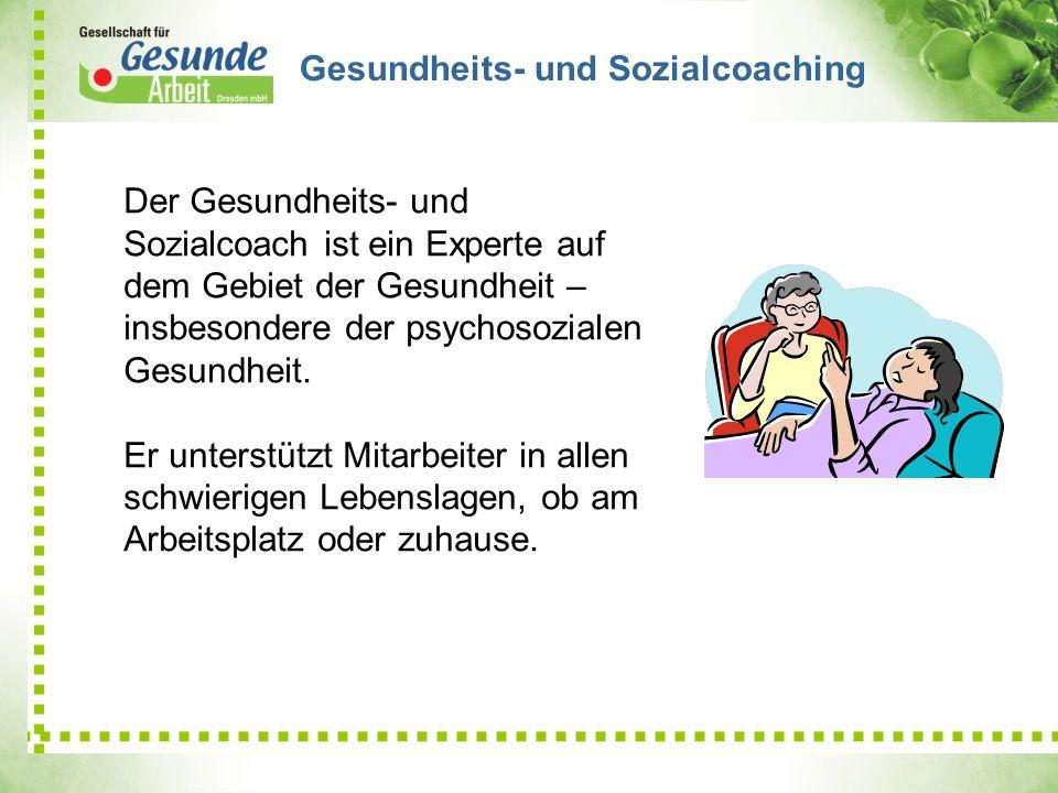 Gesundheits- und Sozialcoaching Der Gesundheits- und Sozialcoach ist ein Experte auf dem Gebiet der Gesundheit – insbesondere der psychosozialen Gesun
