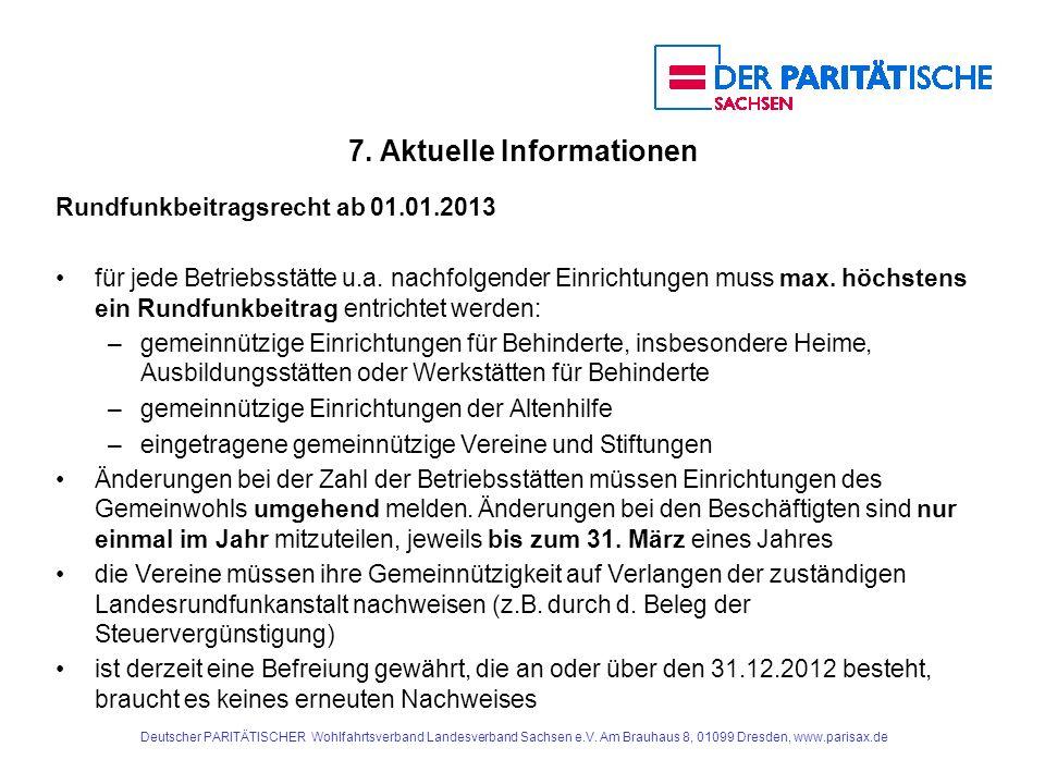 7.Aktuelle Informationen Rundfunkbeitragsrecht ab 01.01.2013 für jede Betriebsstätte u.a.