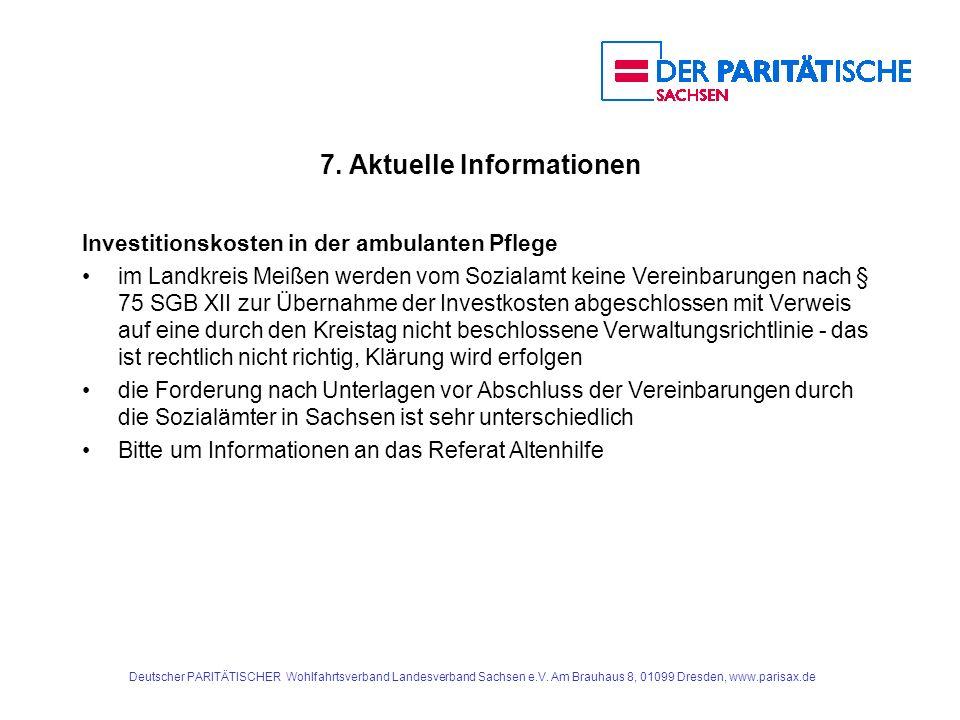 7. Aktuelle Informationen Investitionskosten in der ambulanten Pflege im Landkreis Meißen werden vom Sozialamt keine Vereinbarungen nach § 75 SGB XII