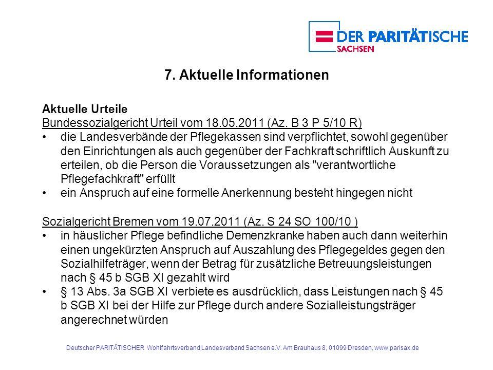 7.Aktuelle Informationen Aktuelle Urteile Bundessozialgericht Urteil vom 18.05.2011 (Az.