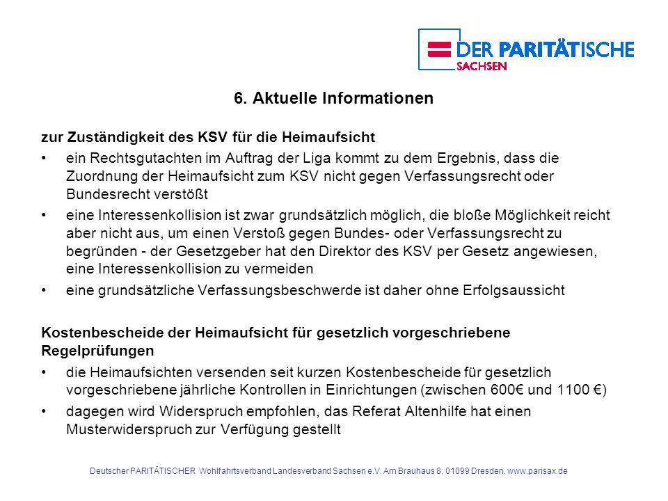 6. Aktuelle Informationen zur Zuständigkeit des KSV für die Heimaufsicht ein Rechtsgutachten im Auftrag der Liga kommt zu dem Ergebnis, dass die Zuord