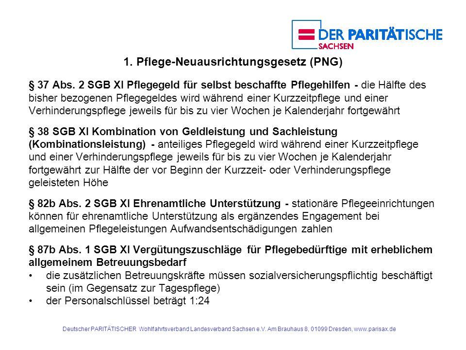 1.Pflege-Neuausrichtungsgesetz (PNG) 1.5. vollstationäre Pflege § 82b Abs.