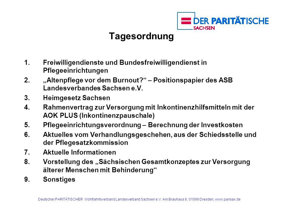 Deutscher PARITÄTISCHER Wohlfahrtsverband Landesverband Sachsen e.V. Am Brauhaus 8, 01099 Dresden, www.parisax.de Tagesordnung 1.Freiwilligendienste u