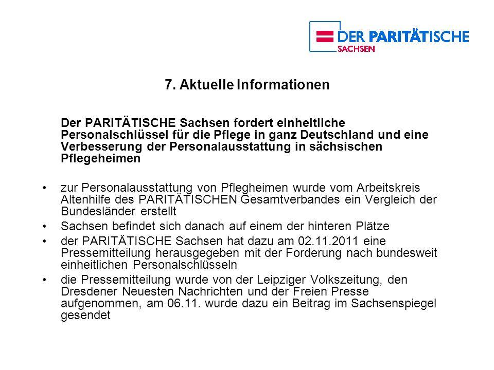 7. Aktuelle Informationen Der PARITÄTISCHE Sachsen fordert einheitliche Personalschlüssel für die Pflege in ganz Deutschland und eine Verbesserung der