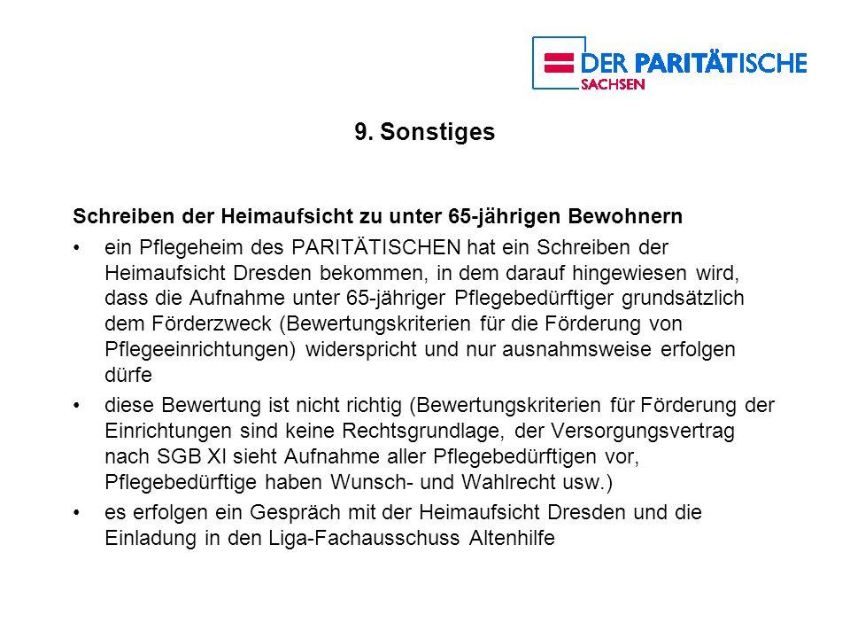 9. Sonstiges Schreiben der Heimaufsicht zu unter 65-jährigen Bewohnern ein Pflegeheim des PARITÄTISCHEN hat ein Schreiben der Heimaufsicht Dresden bek