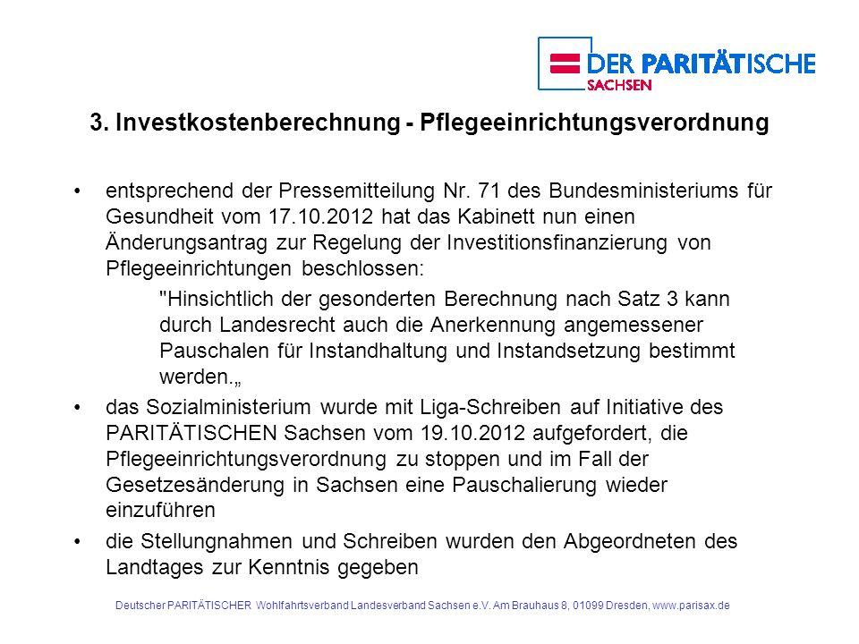 3. Investkostenberechnung - Pflegeeinrichtungsverordnung entsprechend der Pressemitteilung Nr. 71 des Bundesministeriums für Gesundheit vom 17.10.2012