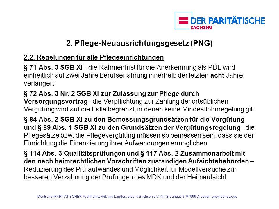 2.Pflege-Neuausrichtungsgesetz (PNG) § 120 Abs.