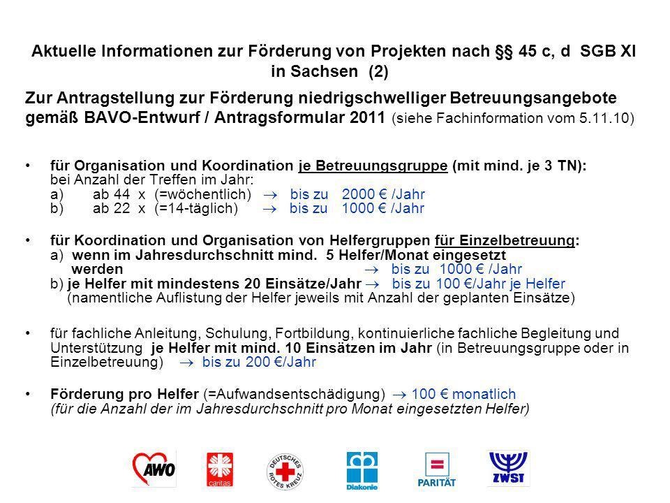 Zur Antragstellung zur Förderung niedrigschwelliger Betreuungsangebote gemäß BAVO-Entwurf / Antragsformular 2011 (siehe Fachinformation vom 5.11.10) f