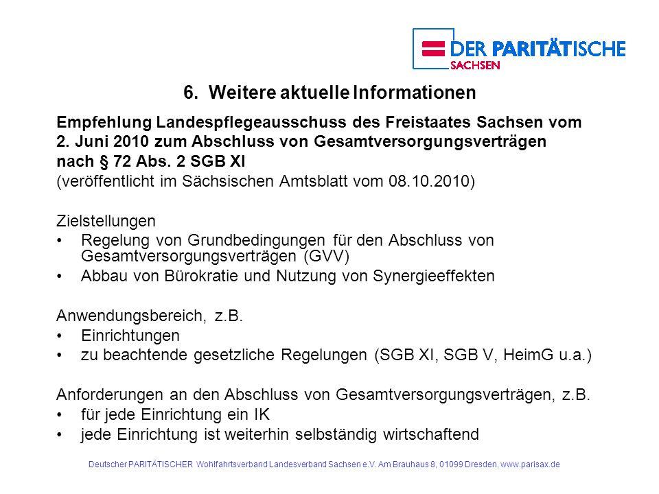 Deutscher PARITÄTISCHER Wohlfahrtsverband Landesverband Sachsen e.V. Am Brauhaus 8, 01099 Dresden, www.parisax.de 6. Weitere aktuelle Informationen Em