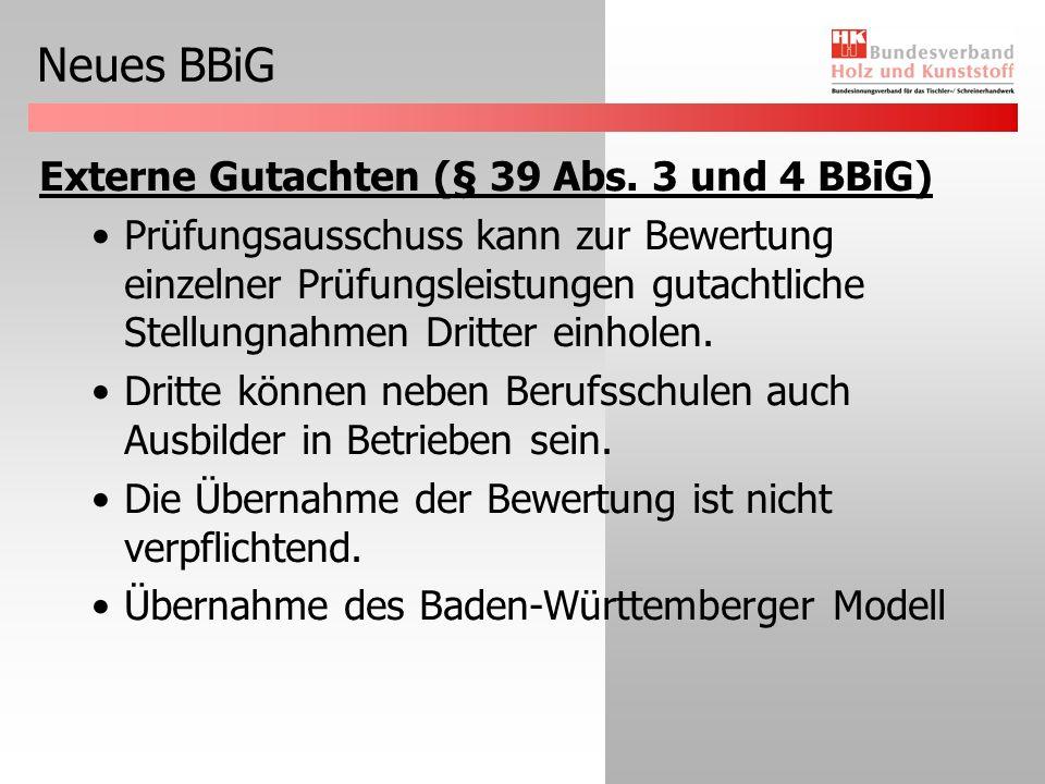 Neues BBiG Vorbewertung von Prüfungsleistungen (§ 42 Abs.
