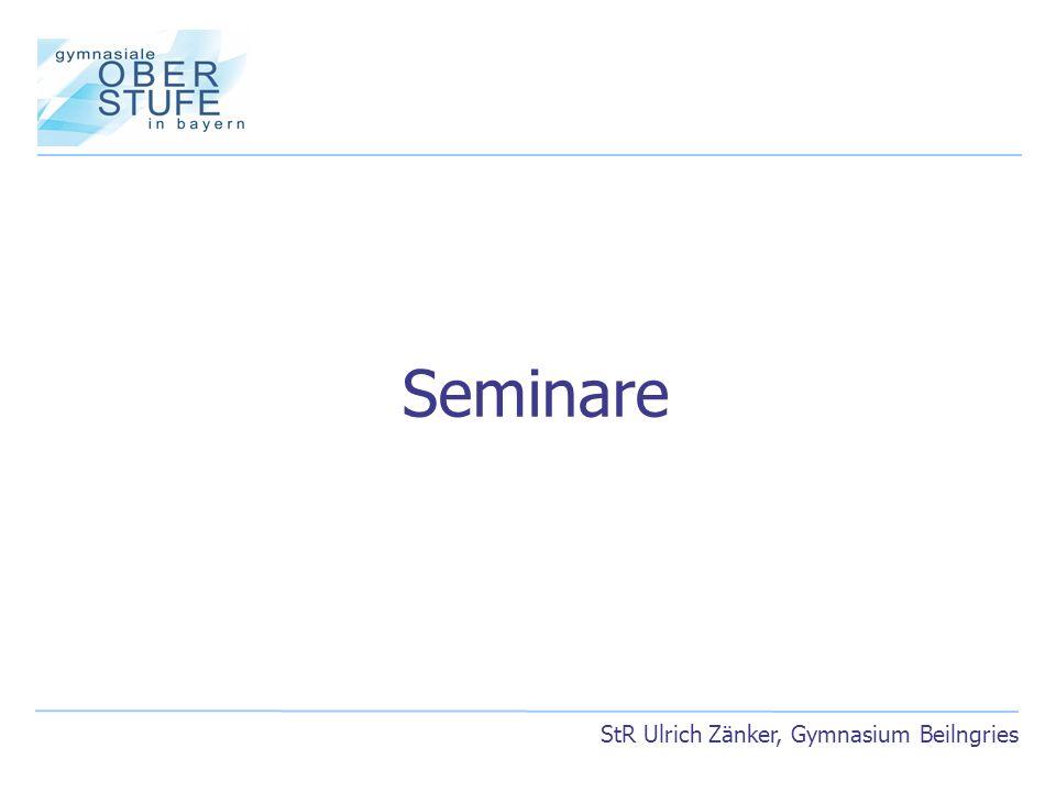 StR Ulrich Zänker, Gymnasium Beilngries Seminare