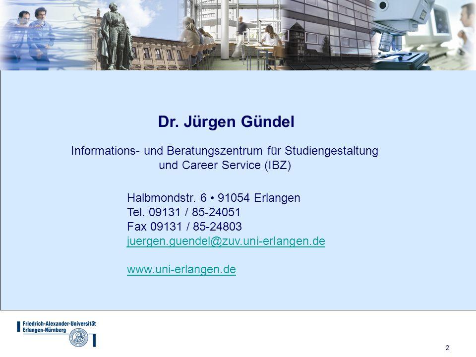 2 Informations- und Beratungszentrum für Studiengestaltung und Career Service (IBZ) Halbmondstr.