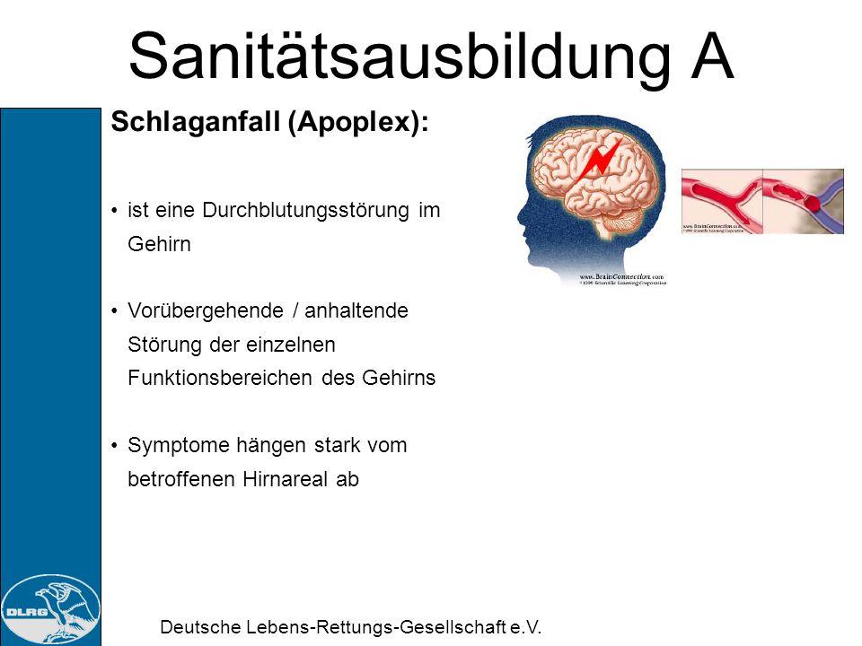 Deutsche Lebens-Rettungs-Gesellschaft e.V. Sanitätsausbildung A 7. Doppelstunde