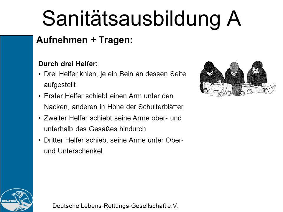 Deutsche Lebens-Rettungs-Gesellschaft e.V. Sanitätsausbildung A 11. Doppelstunde