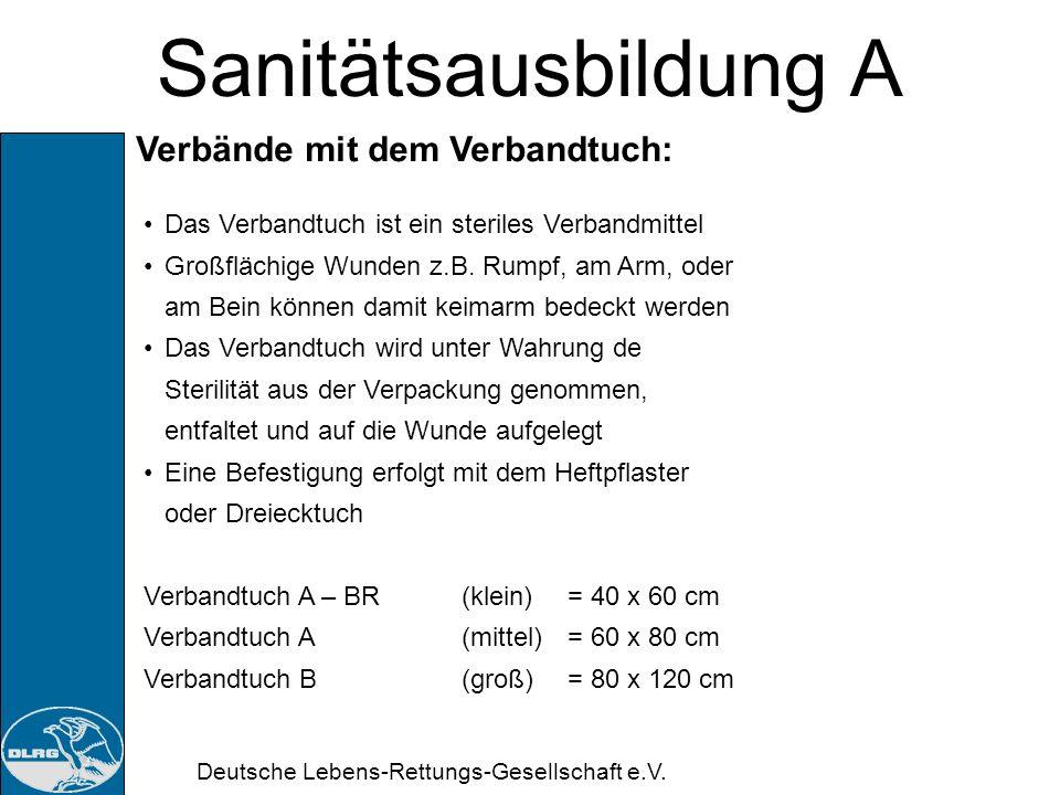 Deutsche Lebens-Rettungs-Gesellschaft e.V. Sanitätsausbildung A Kopfverband mit Dreiecktuch: Wundauflage auflegen Dreiecktuch auf dem Kopf so ausbreit