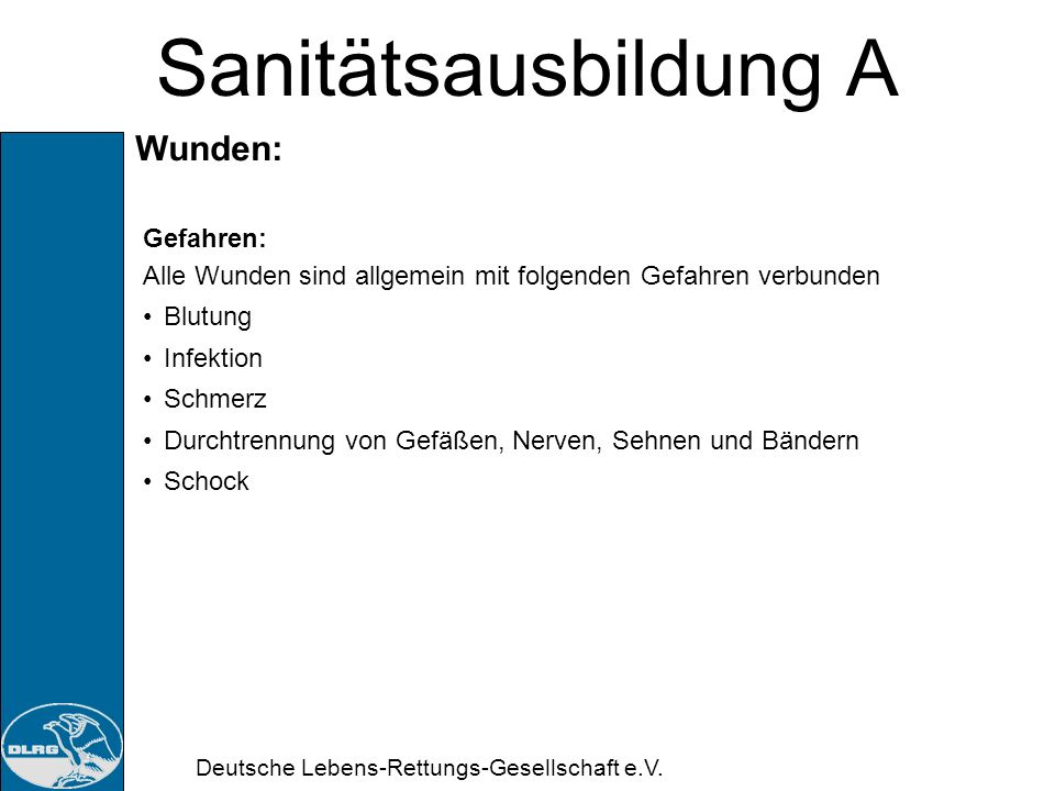 Deutsche Lebens-Rettungs-Gesellschaft e.V. Sanitätsausbildung A Insektenstiche: Maßnahmen: Kühlen der Schwellung Bei Stichen im Gesicht, Hals, Mund-/