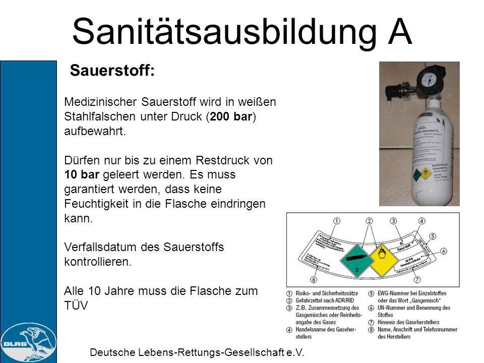 Deutsche Lebens-Rettungs-Gesellschaft e.V. Sanitätsausbildung A Beatmung mit Beatmungsbeutel: Patienten in Rückenlage Rachenraum kontrollieren ggf. Fr