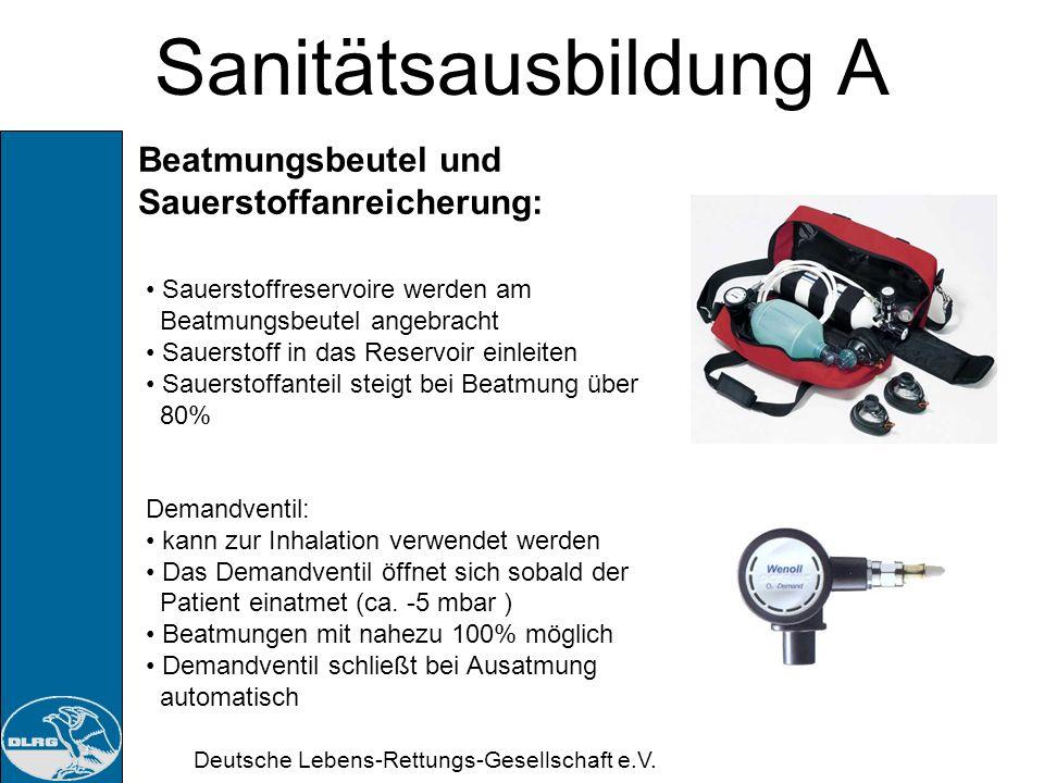 Deutsche Lebens-Rettungs-Gesellschaft e.V. Sanitätsausbildung A Druckminderer: Zeigt Restdruck der Flasche an Reduziert Arbeitsdruck auf 4,5 bar Durch