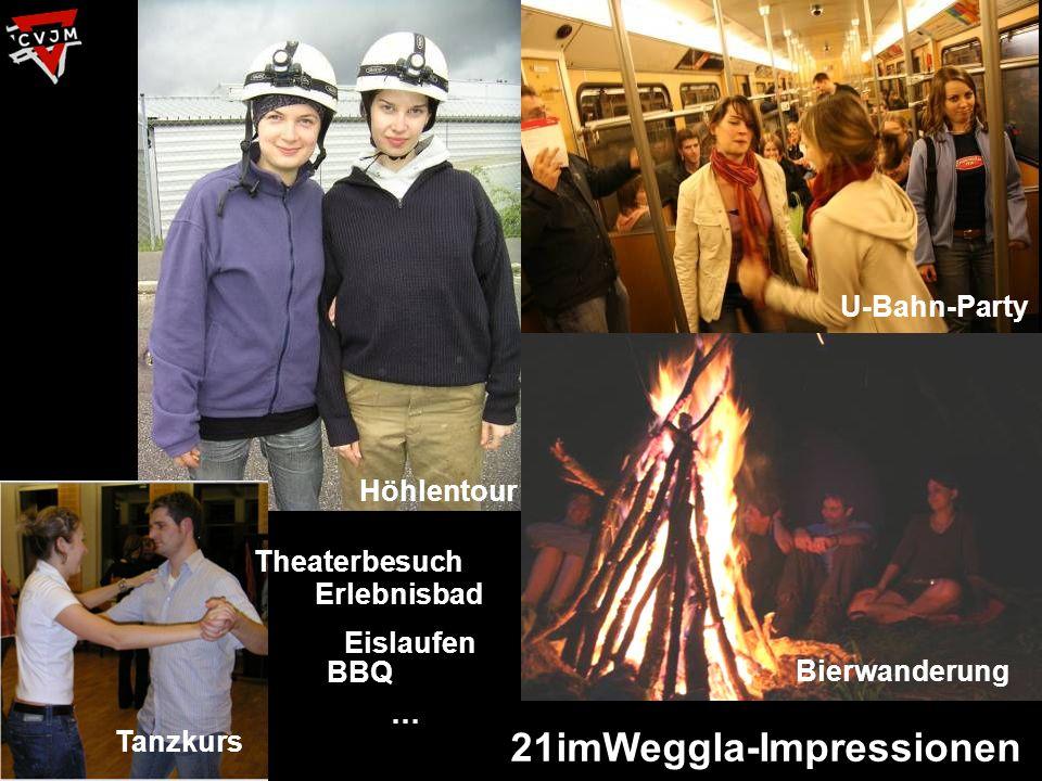 21imWeggla-Impressionen Höhlentour Bierwanderung U-Bahn-Party Tanzkurs Theaterbesuch Erlebnisbad Eislaufen BBQ …
