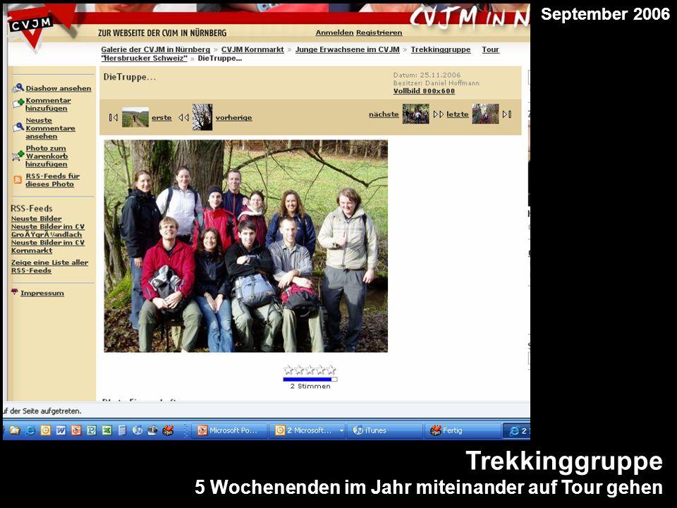 Trekkinggruppe 5 Wochenenden im Jahr miteinander auf Tour gehen September 2006