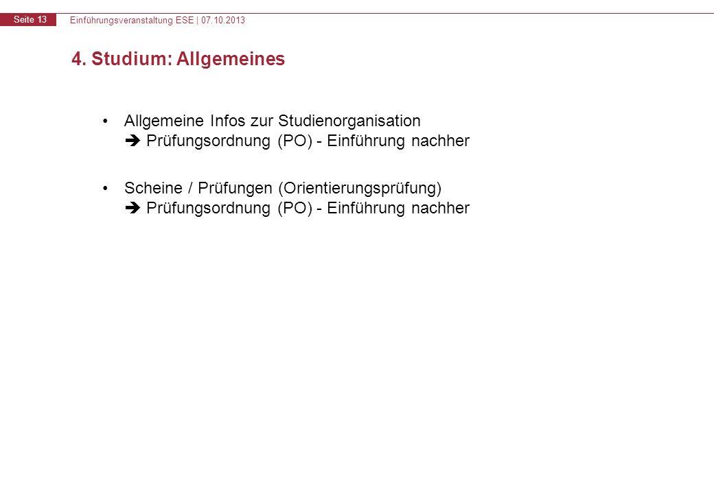 Einführungsveranstaltung ESE | 07.10.2013 Seite 13 4.