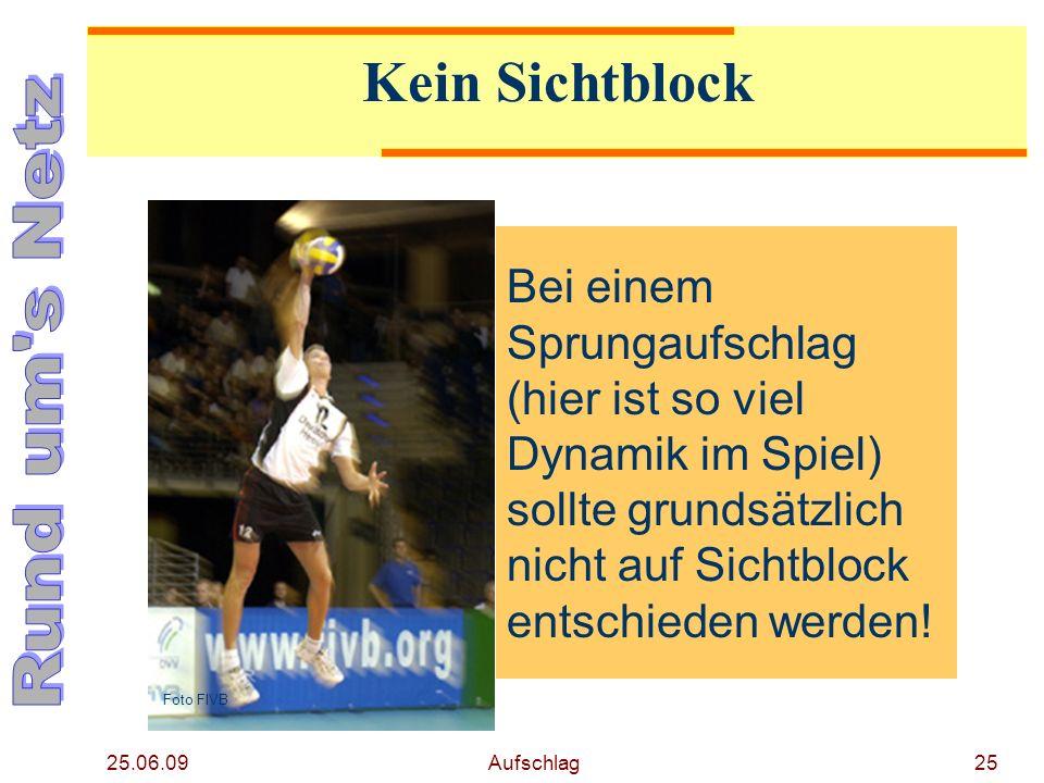 25.06.09 Aufschlag24 Sichtblock? Bei netznahen Vorderspielern kein Fehler! Foto Tronquet/DVV